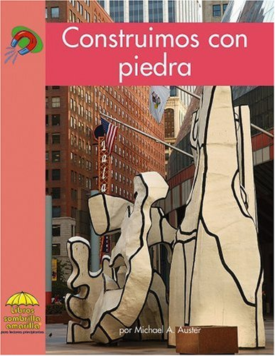 Construimos con piedra (Science - Spanish) (Spanish Edition) by Capstone Press