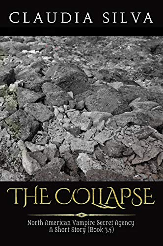 Book: The Collapse - A NAVSA Universe Short Story by Claudia Silva