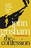 Front cover for the book The Confession by John Grisham