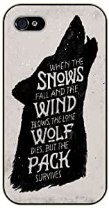 iPhone 4 / 4s When the snows fall and the wind blows, the lone wolf dies, but the pack survives - Black plastic case / Inspirational and motivational life quotes / SURELOCK AUTHENTIC