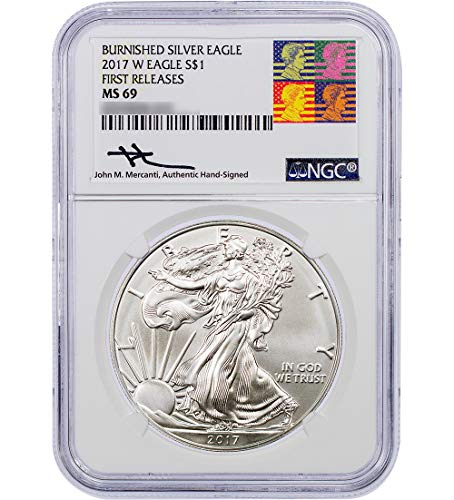 - 2017 W American Silver Eagle Dollar Burnished.Label signed by John Mercanti US Mint Engraver Uncirculated Collectible $1 NGC MS69