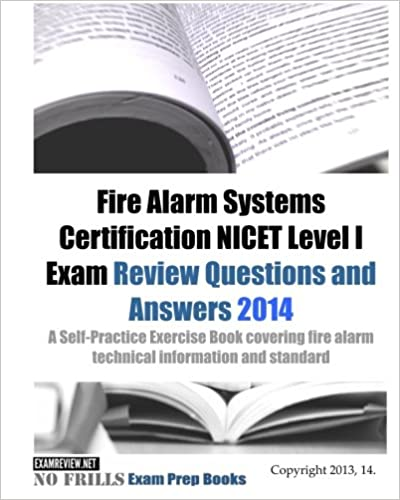 Fire Alarm Systems Certification NICET Level I Exam Review Questions ...
