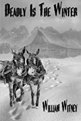 Deadly Is The Winter Paperback