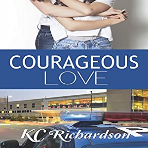 Courageous Love Hörbuch