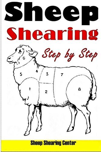 Sheep Shears (Sheep Shearing: How to shear a sheep step by step with no step skipped)