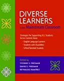 img - for Diverse Learners in the Mainstream Classroom: Strategies for Supporting ALL Students Across Content Areas--English Language Learners, Students with Disabilities, Gifted/Talented Students book / textbook / text book