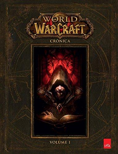 World of Warcraft. Crônica - Volume 1