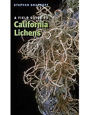 A Field Guide to California Lichens