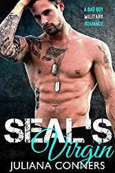 SEAL's Virgin: A Bad Boy Military Romance