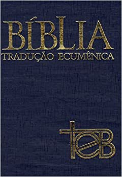 Bíblia TEB: Tradução Ecumênica - 9788515030163 - Livros na
