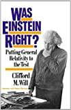 Was Einstein Right?, Clifford M. Will, 0465090869