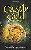 Castle Gold: Terah's Team