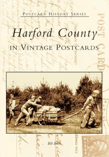 Harford County in Vintage Postcards  (MD)   (Postcard  History  ()