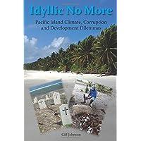 Idyllic No More: Pacific Island Climate, Corruption, and Development Dilemmas