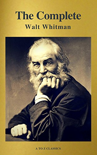 #freebooks – The Complete Walt Whitman: Drum-Taps, Leaves of Grass, Patriotic Poems, Complete Prose Works, The Wound Dresser, Letters (A to Z Classics) by Walt Whitman