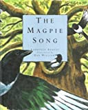 The Magpie Song, Laurence Anholt, 0395752809