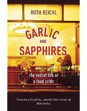 Reichl, R: Garlic And Sapphires