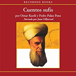 Cuentos Sufis [Sufist Tales (Texto Completo)]