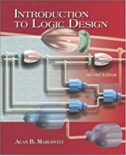 Introduction to logic design 3rd edition alan b marcovitz introduction to logic design with cd rom fandeluxe Choice Image