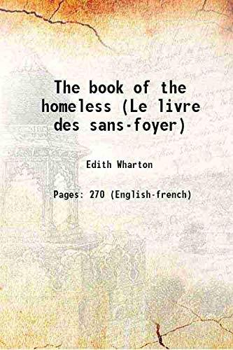 (The book of the homeless (Le livre des sans-foyer) 1916 [Hardcover] )