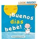 ¡Buenos días bebé! (Spanish Edition)