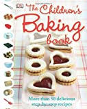 The Children's Baking Book, Denise Smart and Dorling Kindersley Publishing Staff, 0756657881