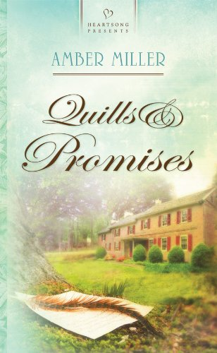 Quills and Promises (Liberty's Promise, Book 2)