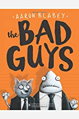 The Bad Guys (The Bad Guys #1) Paperback