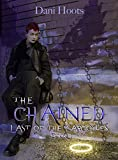 The Chained (Last of the Gargoyles Book 1)