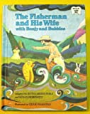 The Fisherman and His Wife with Benjy and Bubbles, Ruth L. Perle, 0030449715