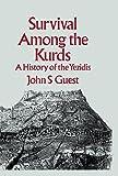 Survival among the Kurds: A History of Yezidis