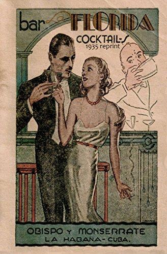 Bar La Florida Cocktails 1935 Reprint