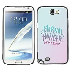 Qstar Arte & diseño plástico duro Fundas Cover Cubre Hard Case Cover para SAMSUNG Galaxy Note 2 II / N7100 ( Eternity Hunger Food Diet Healthy Lifestyle)