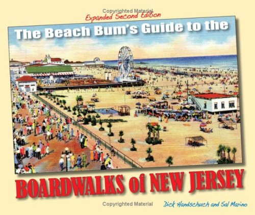 The Beach Bum's Guide to the Boardwalks of New Jersey