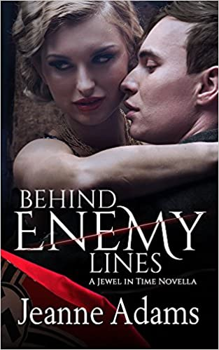 Behind Enemy Lines: A Jewel In Time Novella
