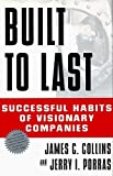 img - for Built to Last 1st edition by Collins, Jim, Porras, Jerry I., as, Jerry I. Porras, Collins (1994) Hardcover book / textbook / text book