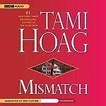 Mismatch | Tami Hoag