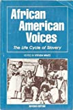 African American Voices : The Life Cycle of Slavery, Steven Mintz, 1881089886