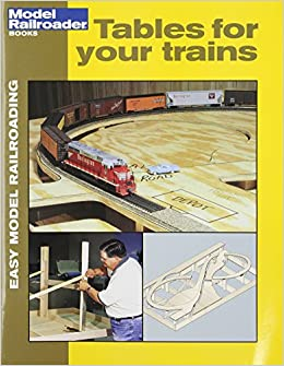 Swell Tables For Your Trains Easy Model Railroading Lawrence Home Remodeling Inspirations Basidirectenergyitoicom