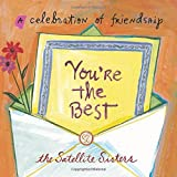 img - for You're the Best: A Celebration of Friendship by Lian Dolan (2015-10-27) book / textbook / text book