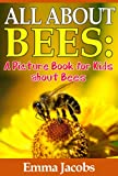 Children's Book About Bees: A Kids Picture Book About Bees with Photos and Fun Facts
