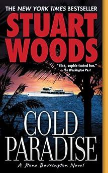 Cold Paradise (Stone Barrington Book 7) by [Woods, Stuart]