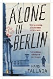 Alone in Berlin (Penguin Modern Classics) by Hans Fallada Later printing Edition (2010)