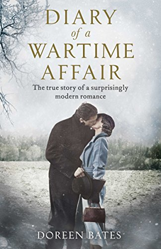 Download PDF Diary of a Wartime Affair - The True Story of a Surprisingly Modern Romance