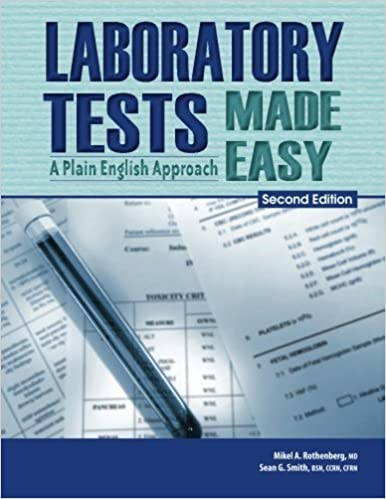 Book Laboratory Tests Made Easy: A Plain English Approach 2nd Edition by Rothenberg, Mikel A. (2014)