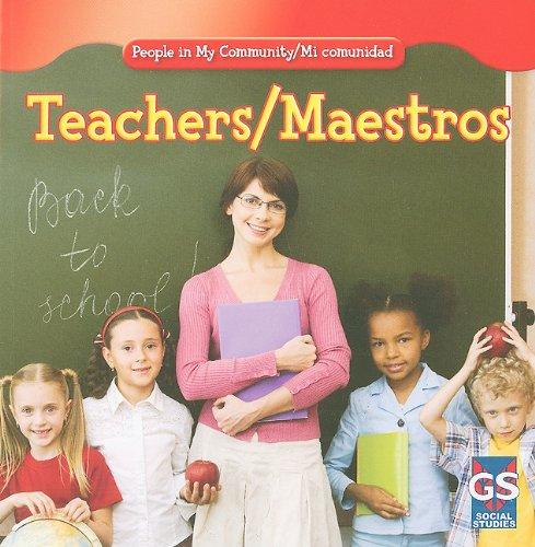 Read Online Teachers/ Maestros (People in My Community/ Mi comunidad) (English and Spanish Edition) PDF