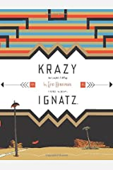Krazy & Ignatz: Komplete 1935-1936 A Wild Warmth of Chromatic Gravy Paperback