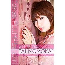 Tokyo PLUMPER Girl #11 -AI MOMOKA-: Chubby Women Photo Book (Tokyo MINOLI-do) (Japanese Edition)