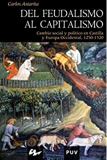 Del feudalismo al capitalismo (Spanish Edition)