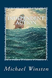 Independent Action: Kinkaid in the North Atlantic (Jonathan Kinkaid Series Book 1)